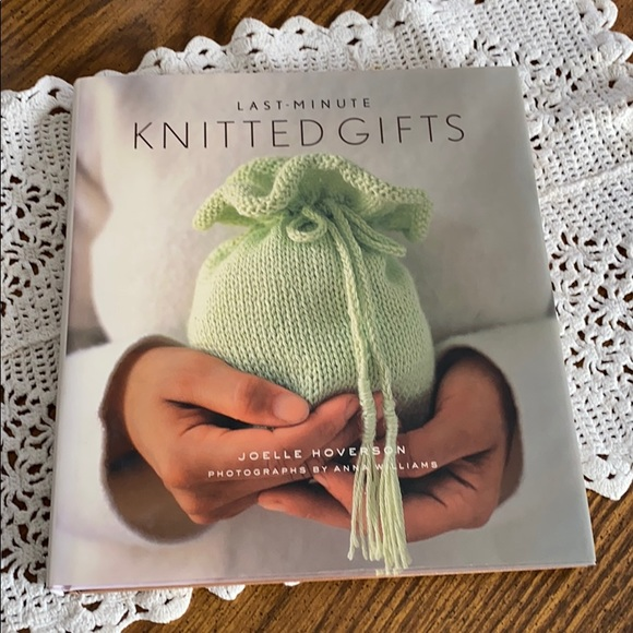 Last Minute Knitted Gifts by Joelle Hoverson Book